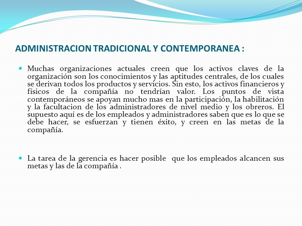 ADMINISTRACION TRADICIONAL Y CONTEMPORANEA :