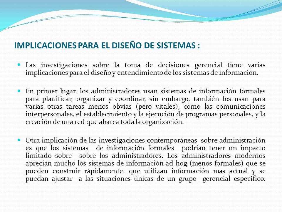 IMPLICACIONES PARA EL DISEÑO DE SISTEMAS :