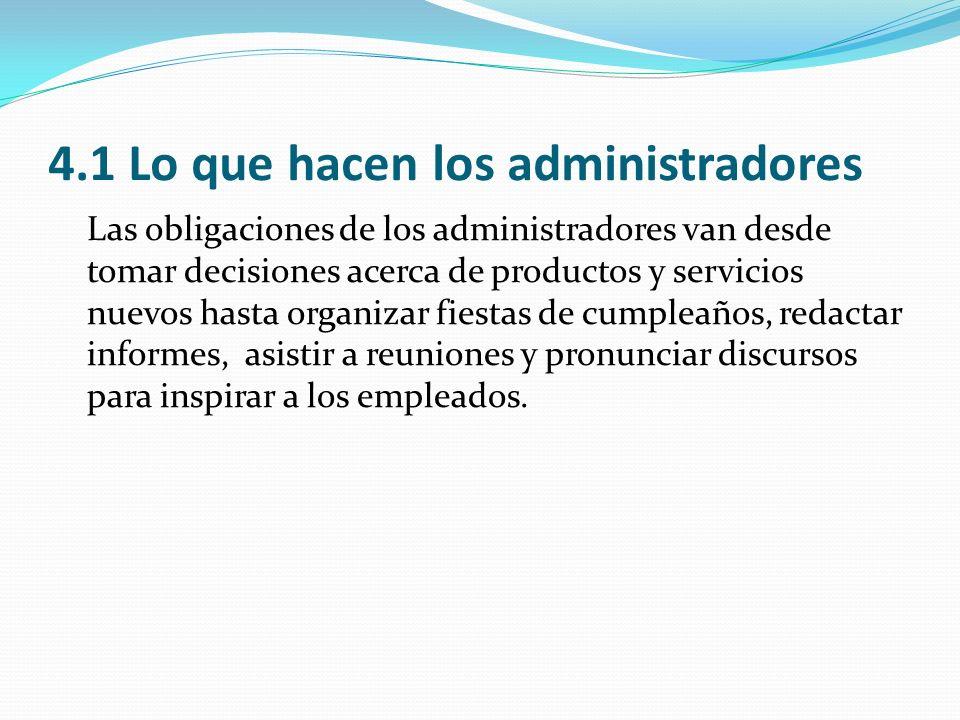 4.1 Lo que hacen los administradores