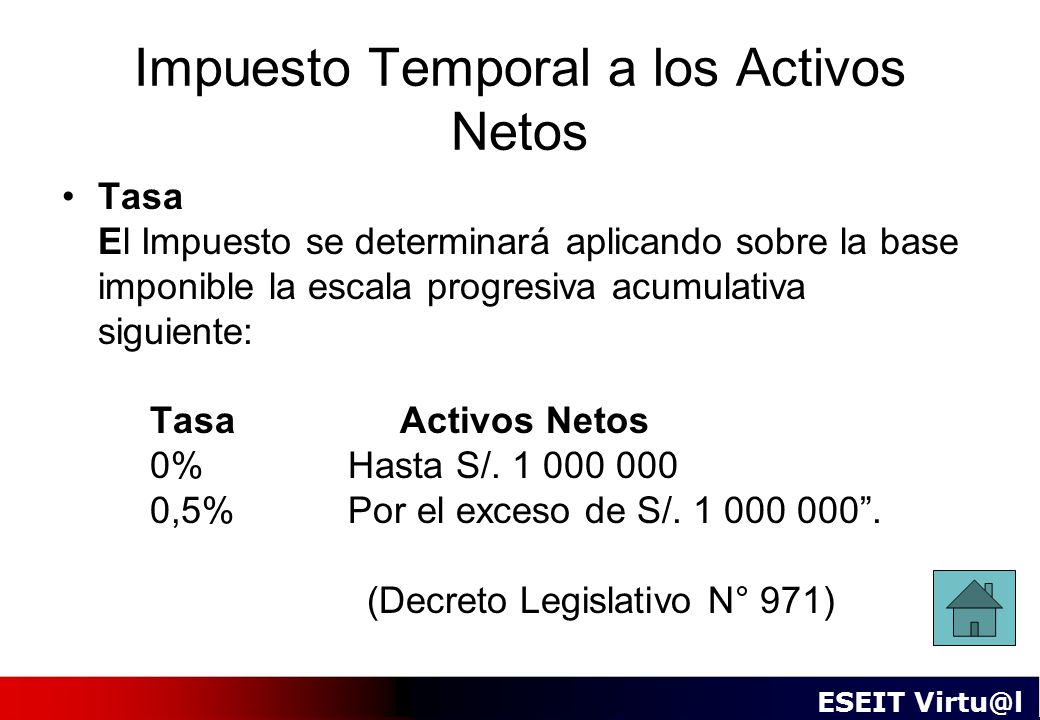 Impuesto Temporal a los Activos Netos