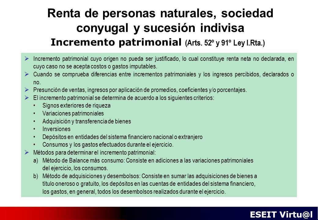 Renta de personas naturales, sociedad conyugal y sucesión indivisa