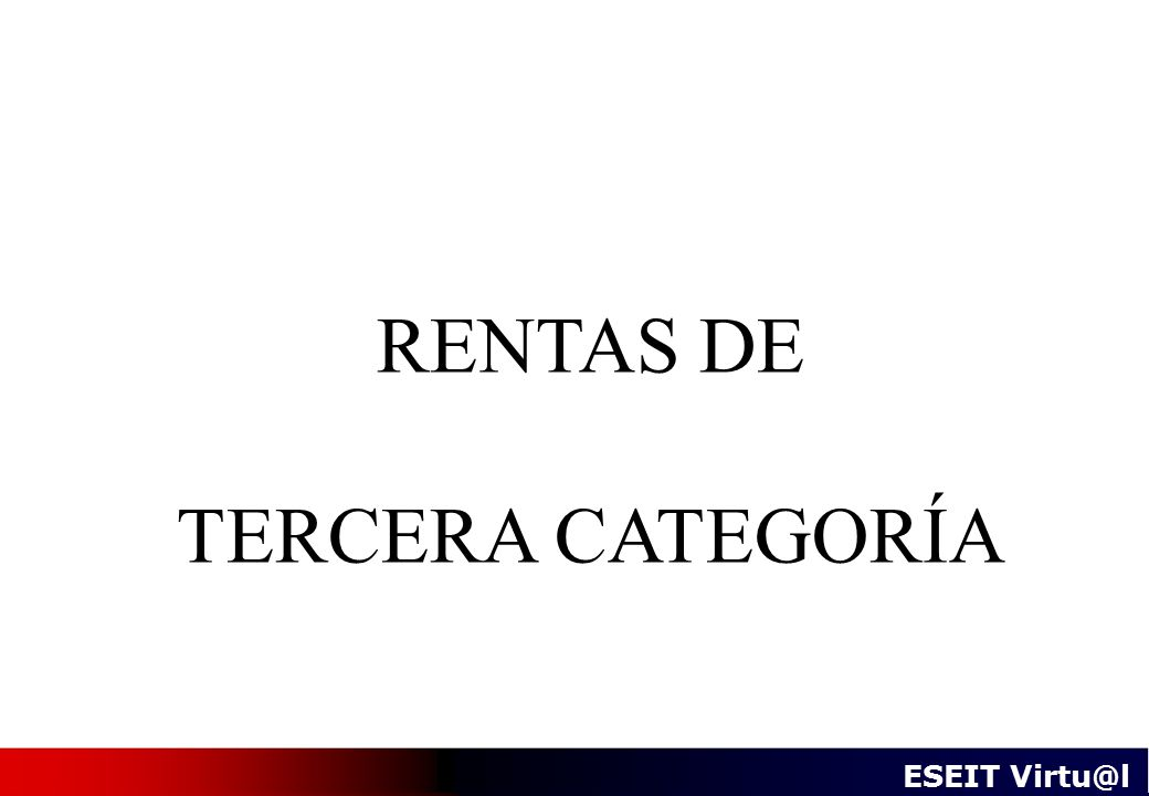 RENTAS DE TERCERA CATEGORÍA