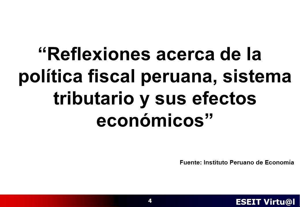 Reflexiones acerca de la política fiscal peruana, sistema tributario y sus efectos económicos