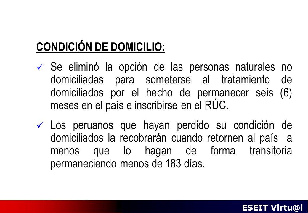 CONDICIÓN DE DOMICILIO: