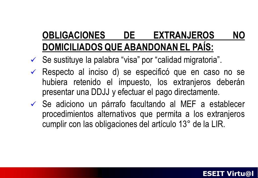 OBLIGACIONES DE EXTRANJEROS NO DOMICILIADOS QUE ABANDONAN EL PAÍS: