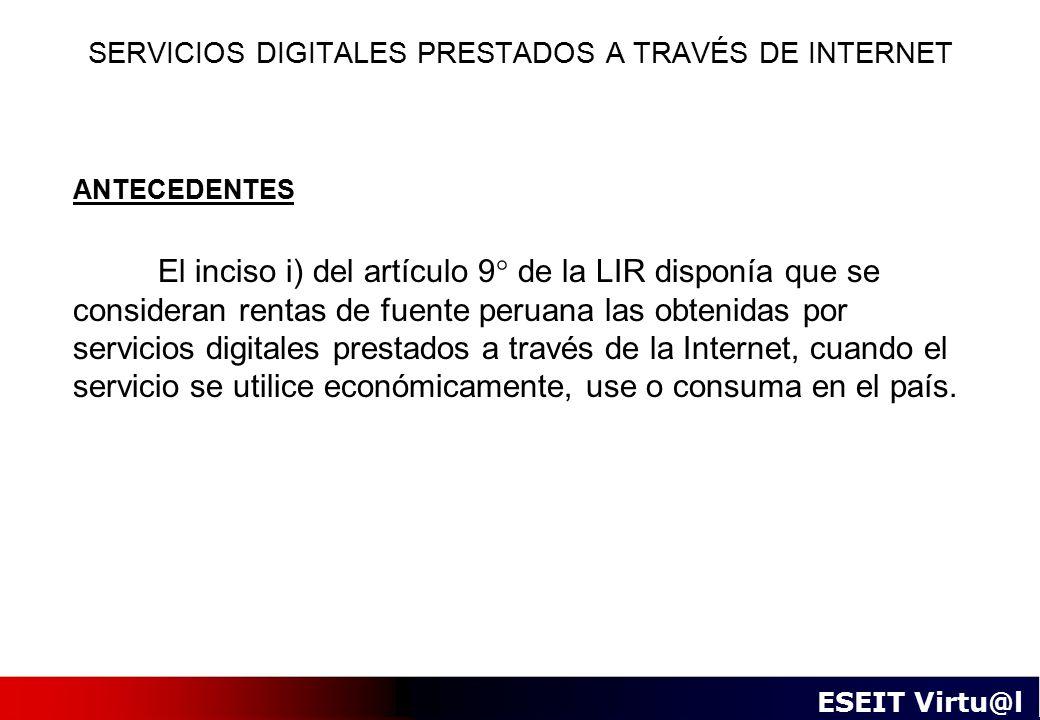 SERVICIOS DIGITALES PRESTADOS A TRAVÉS DE INTERNET