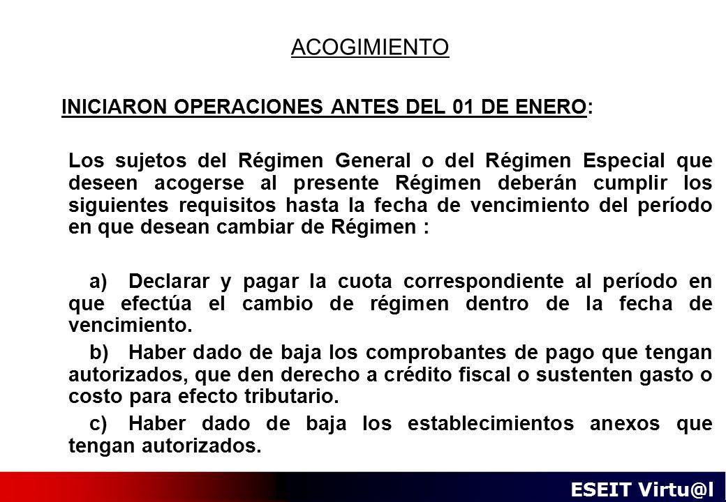 ACOGIMIENTO INICIARON OPERACIONES ANTES DEL 01 DE ENERO: