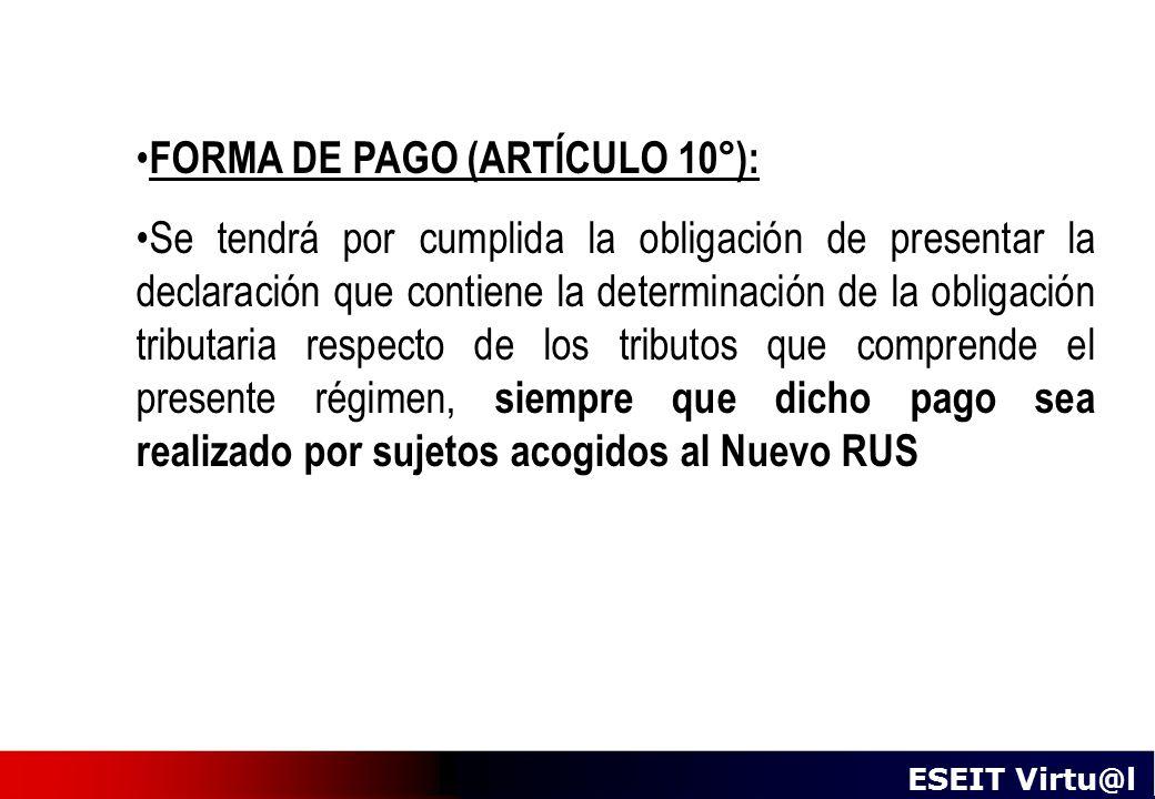 FORMA DE PAGO (ARTÍCULO 10°):