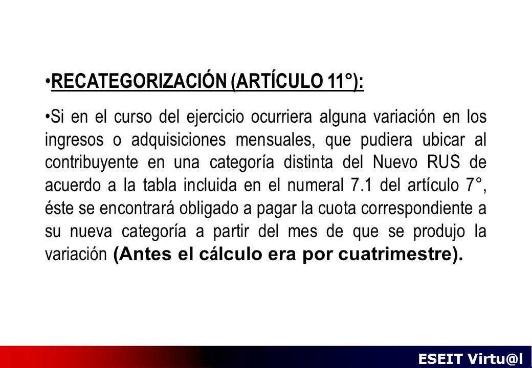 RECATEGORIZACIÓN (ARTÍCULO 11°):