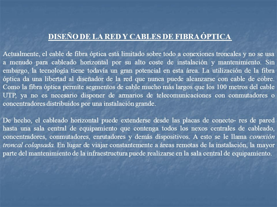 DISEÑO DE LA RED Y CABLES DE FIBRA ÓPTICA