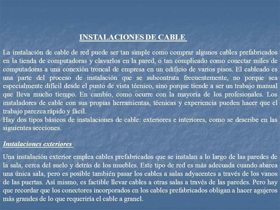 INSTALACIONES DE CABLE