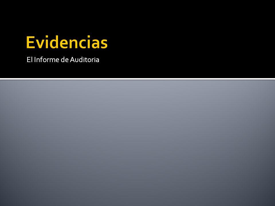 Evidencias El Informe de Auditoria