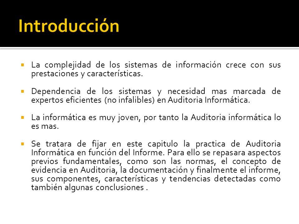 Introducción La complejidad de los sistemas de información crece con sus prestaciones y características.