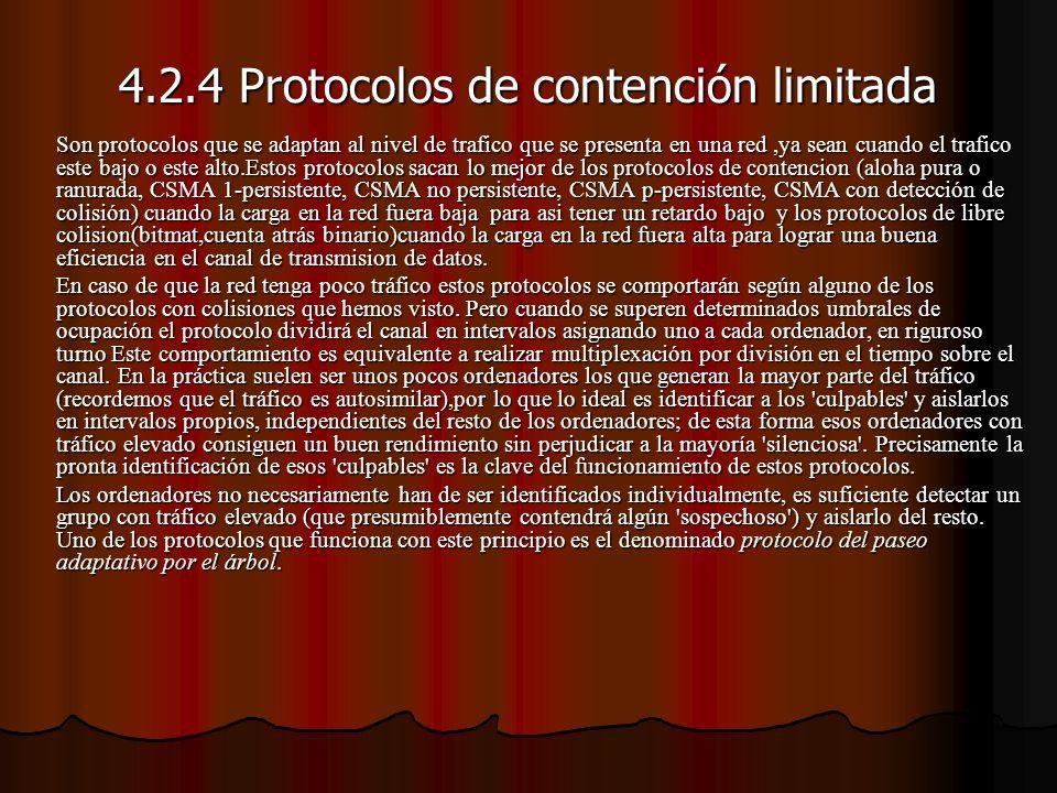 4.2.4 Protocolos de contención limitada