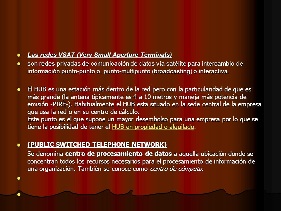Las redes VSAT (Very Small Aperture Terminals)