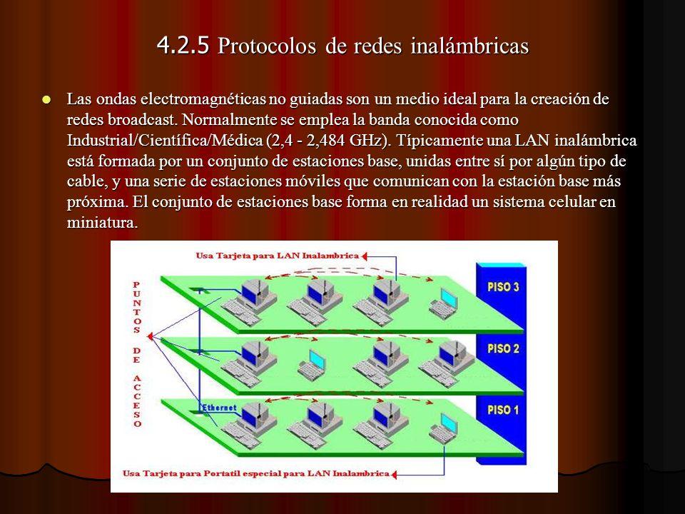 4.2.5 Protocolos de redes inalámbricas