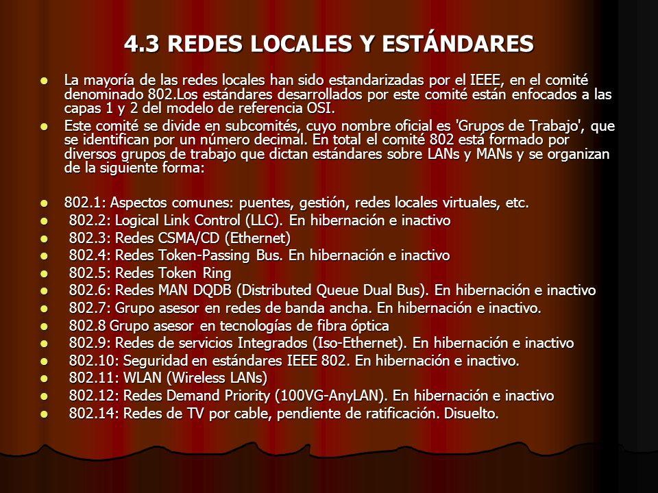 4.3 REDES LOCALES Y ESTÁNDARES
