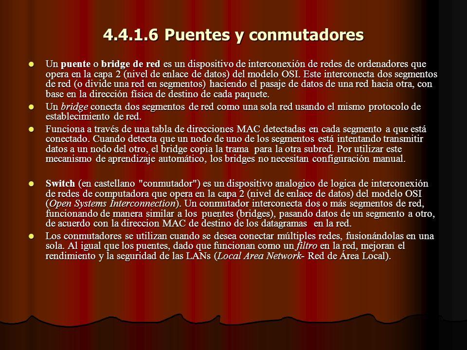 4.4.1.6 Puentes y conmutadores