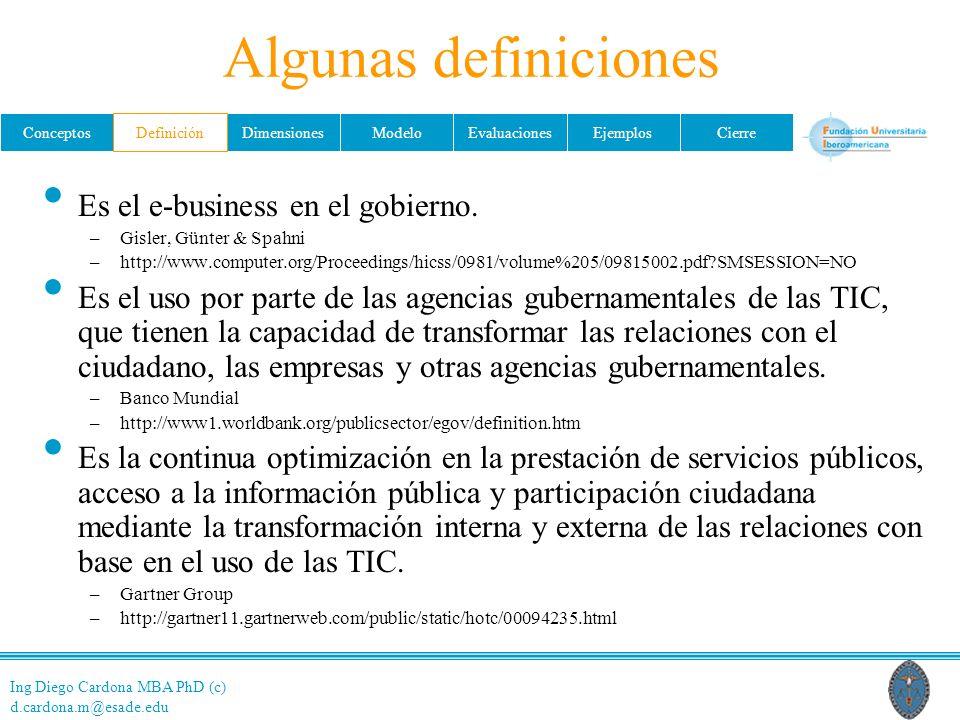 Algunas definiciones Es el e-business en el gobierno.