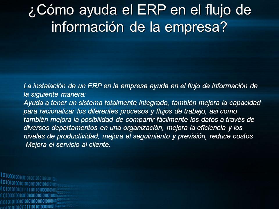¿Cómo ayuda el ERP en el flujo de información de la empresa