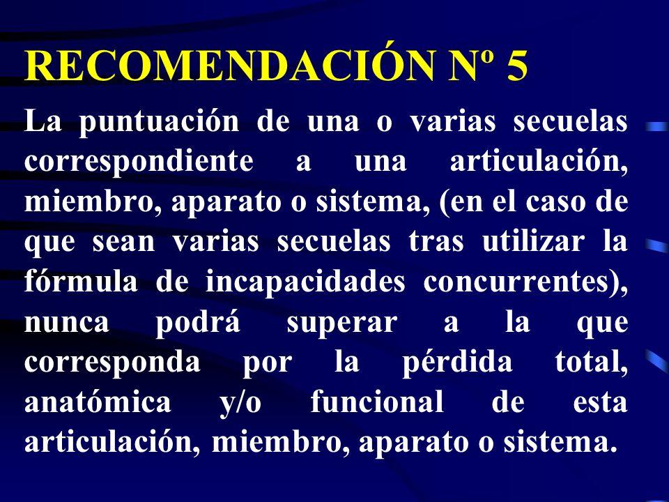 RECOMENDACIÓN Nº 5