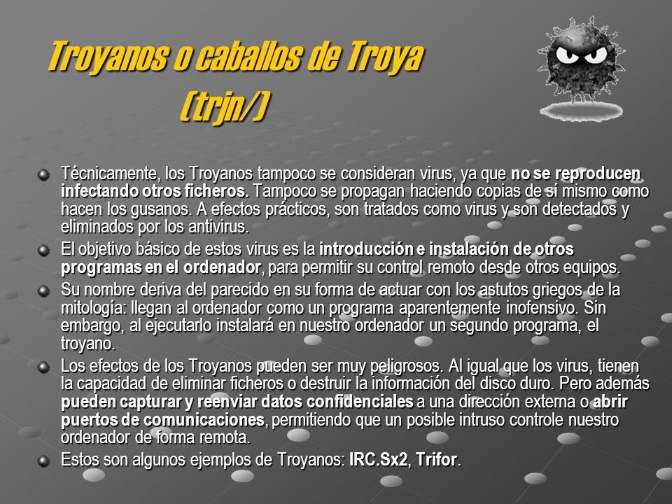 Troyanos o caballos de Troya (trjn/)