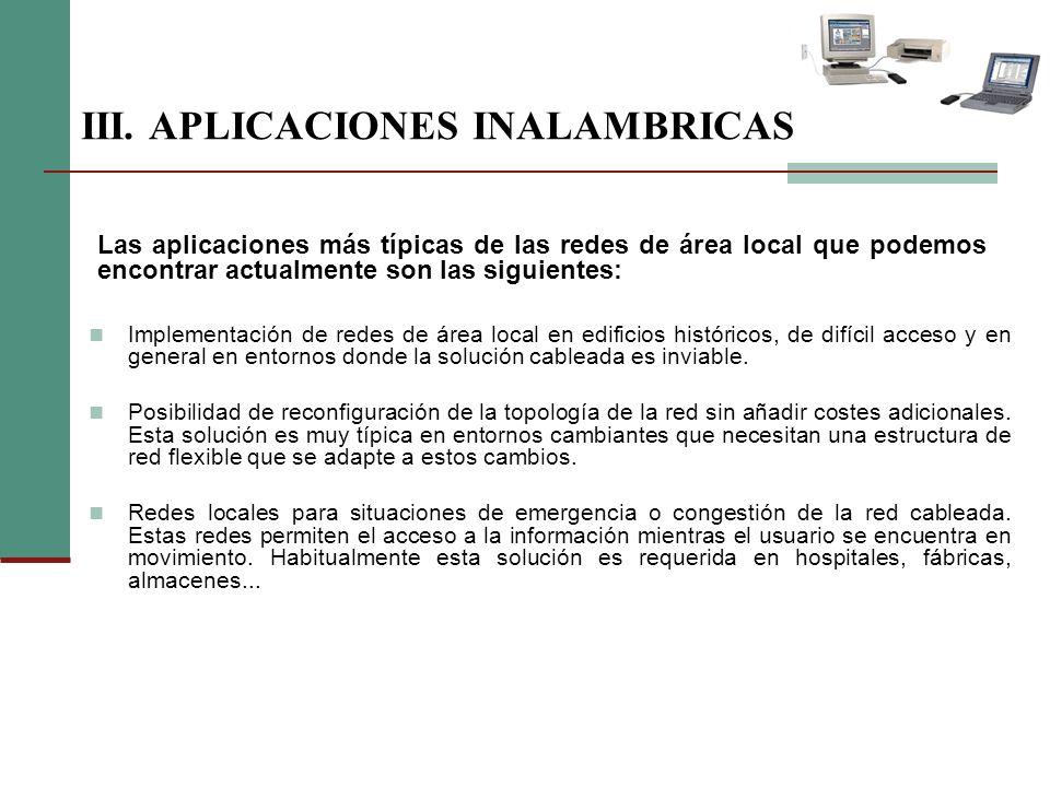 III. APLICACIONES INALAMBRICAS