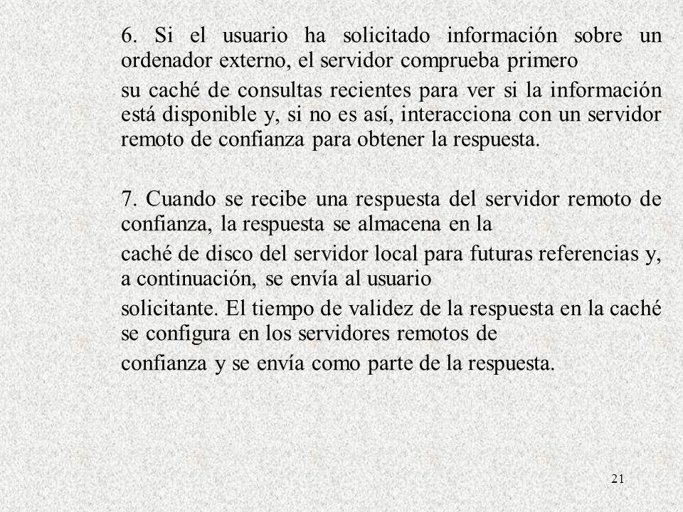 6. Si el usuario ha solicitado información sobre un ordenador externo, el servidor comprueba primero
