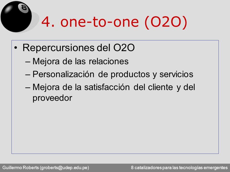 4. one-to-one (O2O) Repercursiones del O2O Mejora de las relaciones