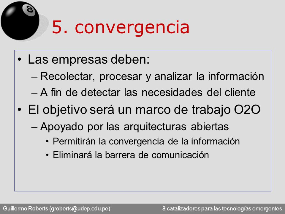 5. convergencia Las empresas deben:
