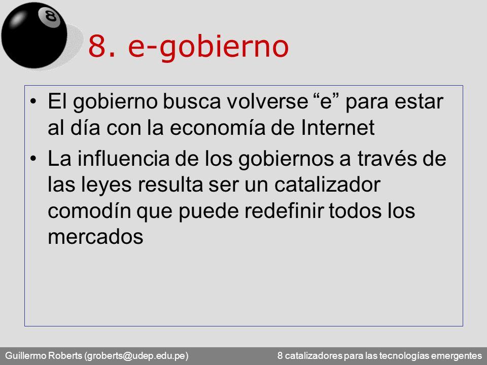 8. e-gobierno El gobierno busca volverse e para estar al día con la economía de Internet.