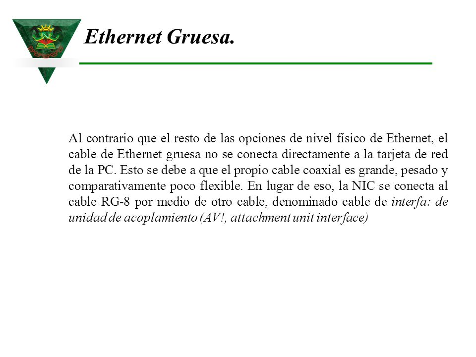 Ethernet Gruesa.