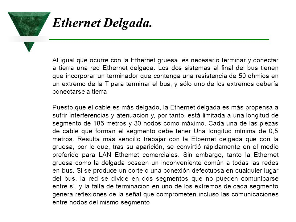 Ethernet Delgada.