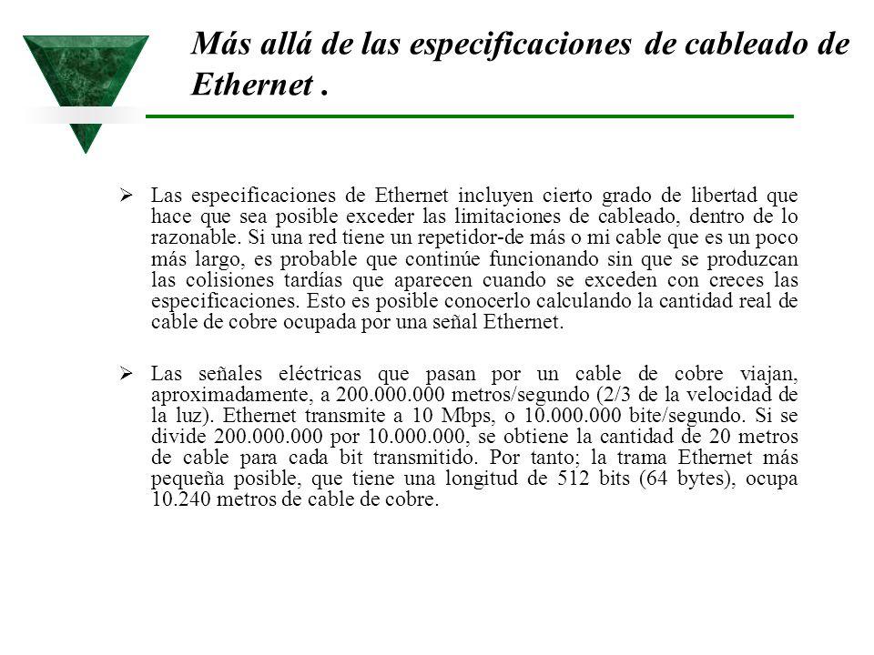 Más allá de las especificaciones de cableado de Ethernet .