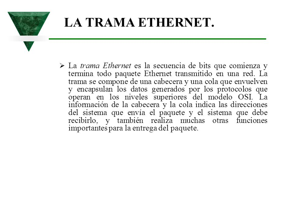 LA TRAMA ETHERNET.
