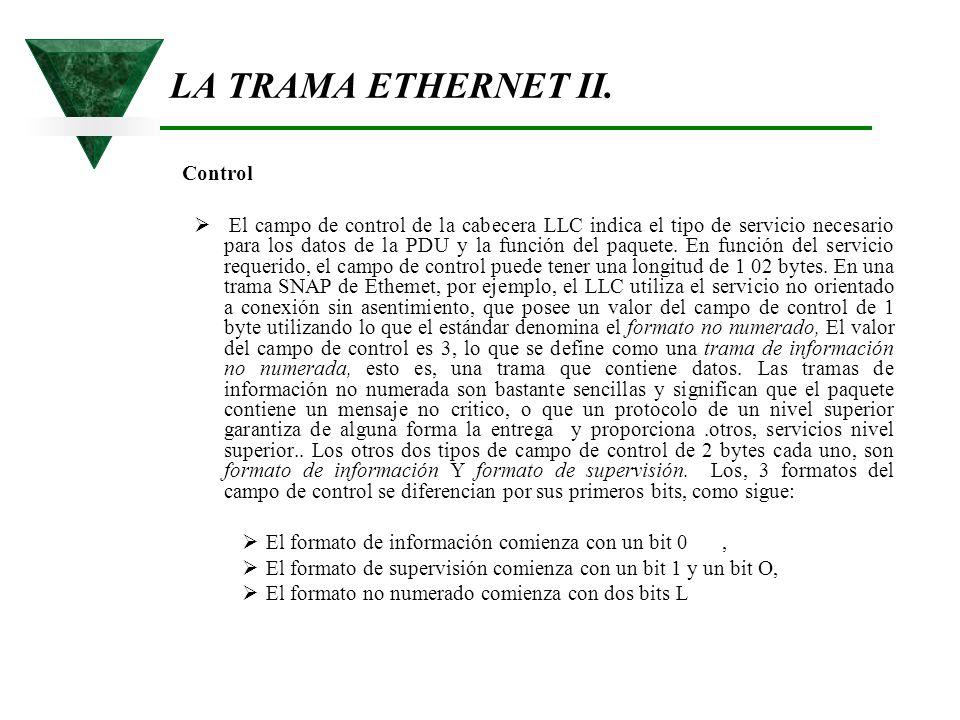 LA TRAMA ETHERNET II. Control