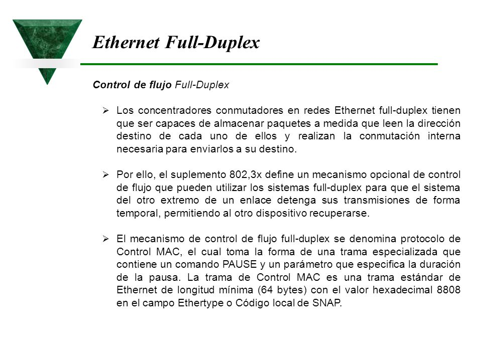 Ethernet Full-Duplex Control de flujo Full-Duplex