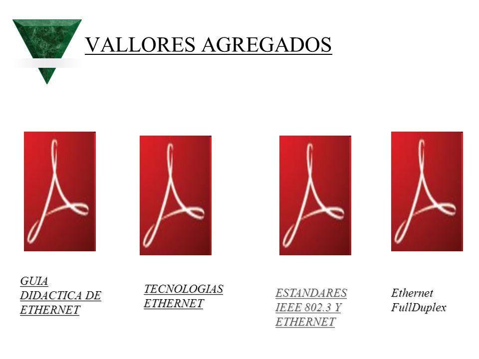 VALLORES AGREGADOS GUIA DIDACTICA DE ETHERNET TECNOLOGIAS ETHERNET