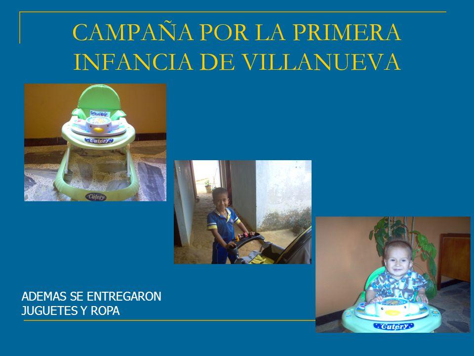 CAMPAÑA POR LA PRIMERA INFANCIA DE VILLANUEVA
