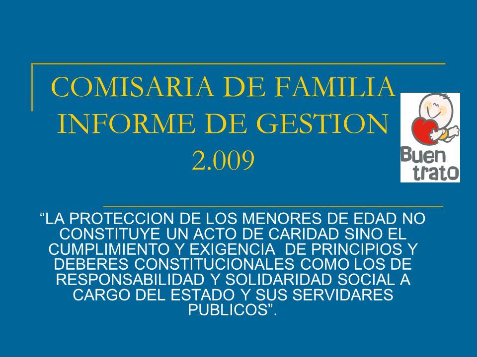 COMISARIA DE FAMILIA INFORME DE GESTION 2.009