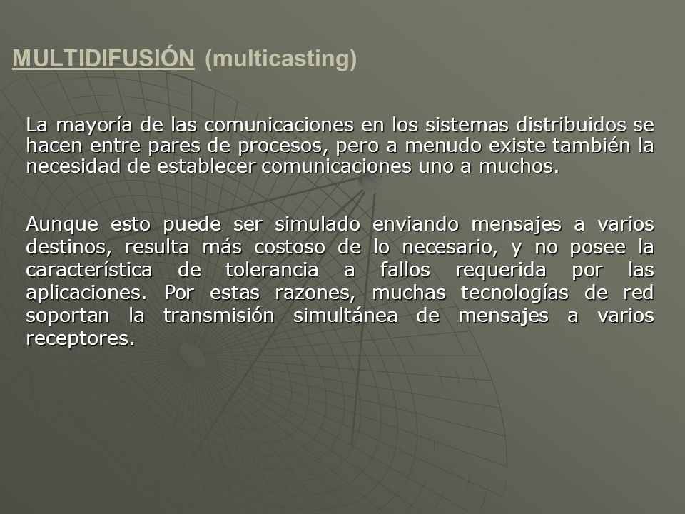 MULTIDIFUSIÓN (multicasting)