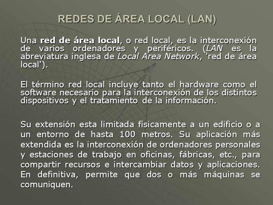 REDES DE ÁREA LOCAL (LAN)