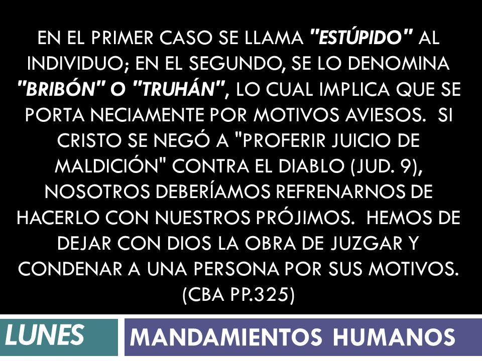 LUNES MANDAMIENTOS HUMANOS