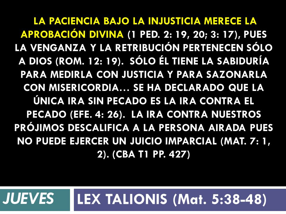 JUEVES LEX TALIONIS (Mat. 5:38-48)