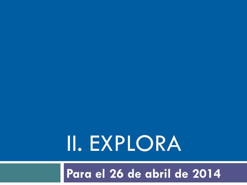 iI. explora Para el 26 de abril de 2014