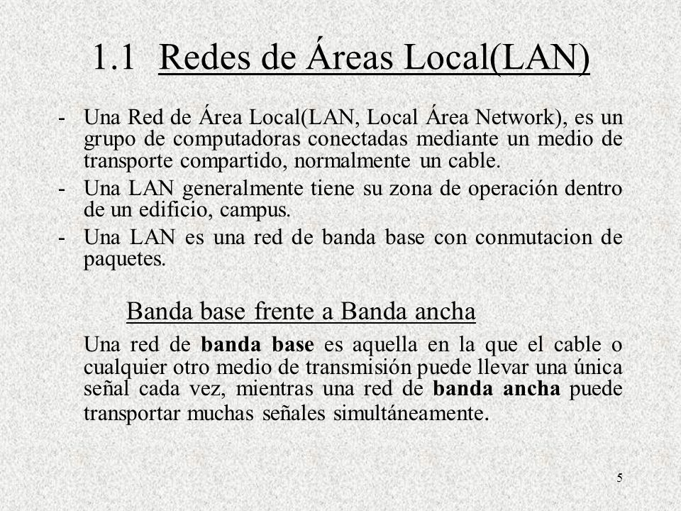 1.1 Redes de Áreas Local(LAN)