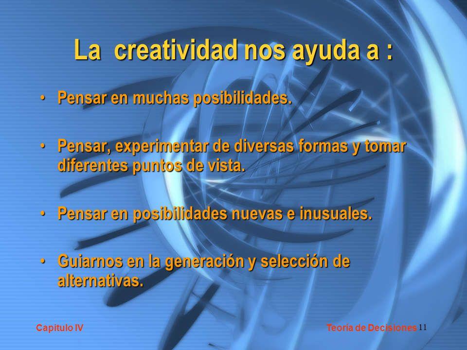 La creatividad nos ayuda a :
