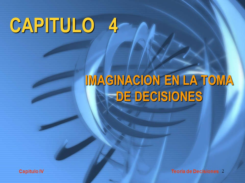 IMAGINACION EN LA TOMA DE DECISIONES