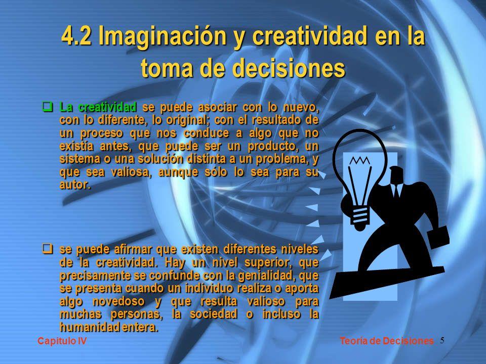 4.2 Imaginación y creatividad en la toma de decisiones