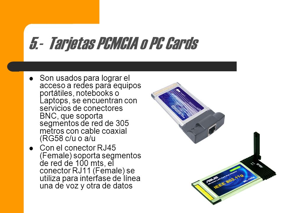 5.- Tarjetas PCMCIA o PC Cards